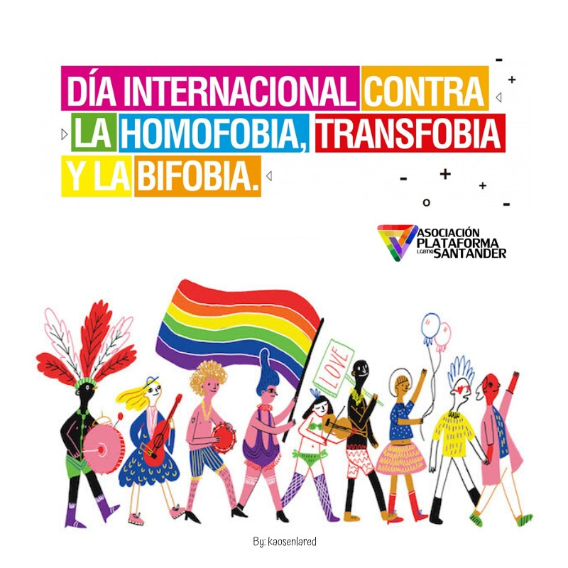17 de Mayo - Día Internacional contra la Homofobia, Transfobia y Bifobia / May 17 - International Day Against Homophobia, Transphobia and Biphobia